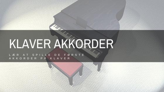 Lær at spille de første klaver akkorder